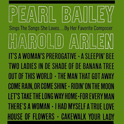Sings The Songs She Loves By Her Favourite Composer Harold Arlen by Pearl Bailey
