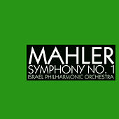 Play & Download Mahler Symphony No 1 by Israeli Philharmonic Orchestra   Napster