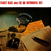 Play & Download Plays The Big Instrumental Hits by Stanley Black | Napster