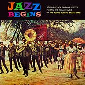 Play & Download Jazz Begins by Young Tuxedo Brass Band | Napster