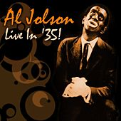 Live In '35! by Al Jolson