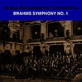 Play & Download Brahms Symphony No. 1 by Vienna Philharmonic Orchestra   Napster