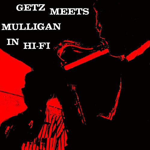 Play & Download Getz Meets Mulligan by Stan Getz | Napster
