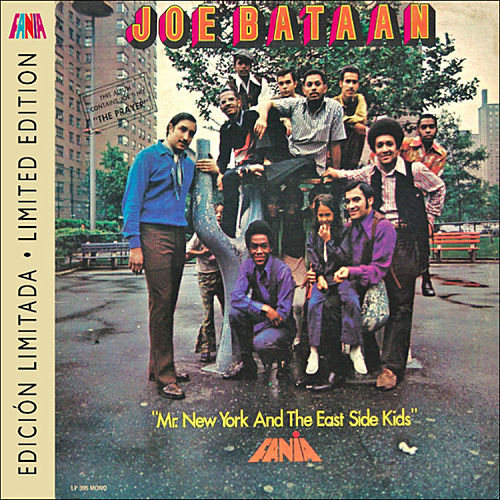 Mr. New York And The East Side Kids by Joe Bataan