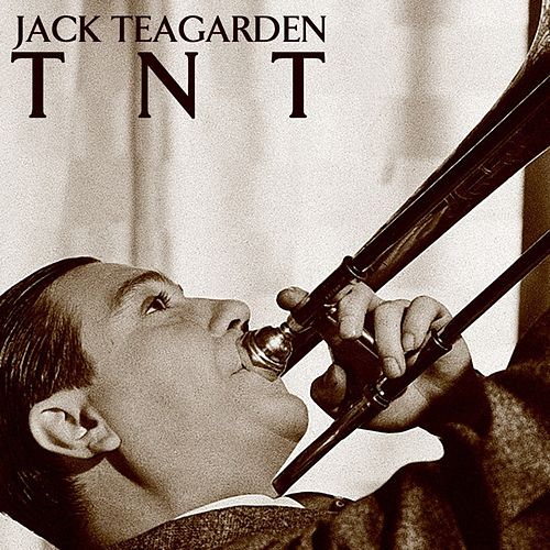Play & Download Tnt by Jack Teagarden | Napster
