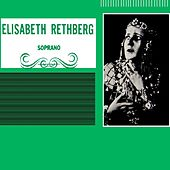 Play & Download Elisabeth Rethberg Soprano by Elisabeth Rethberg | Napster