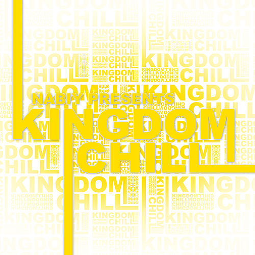 Play & Download Nabiy Presents: Kingdom Chill by Nabiy | Napster