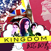 Play & Download Big Boys by Kingdom | Napster
