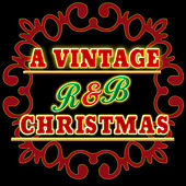 Play & Download A Vintage R&B Christmas by Various Artists | Napster
