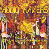 Audio Ravers by Various Artists