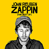 Play & Download Zappin (the Best Of) by John Reuben | Napster