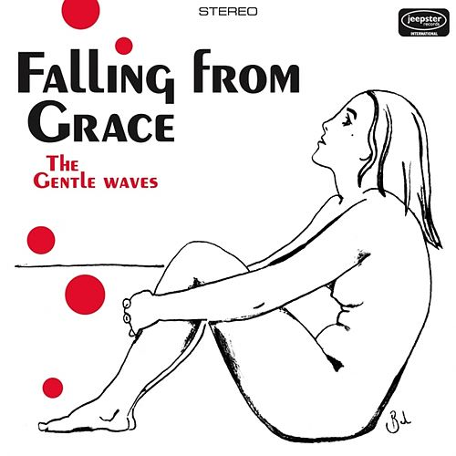 Play & Download Falling from Grace by The Gentle Waves   Napster