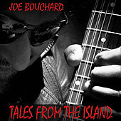 Play & Download Tales from the Island by Joe Bouchard | Napster