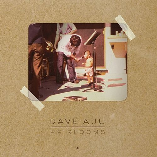 Play & Download Heirlooms by Dave Aju | Napster