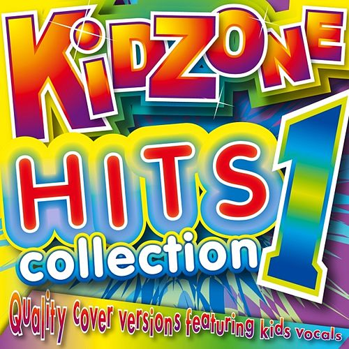 Play & Download Kidzone Hits Collection 1 by Kidzone | Napster