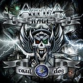 Play & Download Road Dog by Attica Rage | Napster