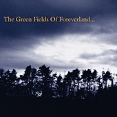 The Green Fields of Foreverland by The Gentle Waves