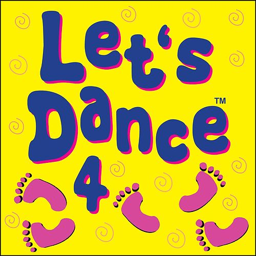 Play & Download Let's Dance 4 by Kidzone | Napster
