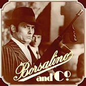 Play & Download Borsalino & Co - Best of Cinema (Vive les années 70) by Various Artists | Napster