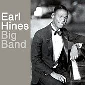 Play & Download Big Band by Earl Fatha Hines | Napster