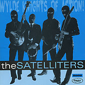 Play & Download Wylde Knights of Action! by The Satelliters | Napster