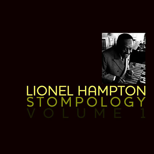 Stompology Volume 1 by Lionel Hampton
