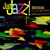 Play & Download Just Jazz! by Benny Golson | Napster