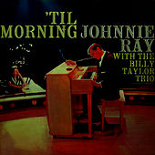 Play & Download 'Til Morning by Johnnie Ray | Napster