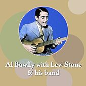 Al Bowlly With Lew Stone & His Band by Al Bowlly