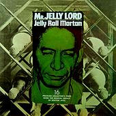 Mr Jelly Lord by Jelly Roll Morton