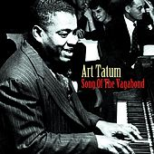 Song Of The Vagabonds by Art Tatum