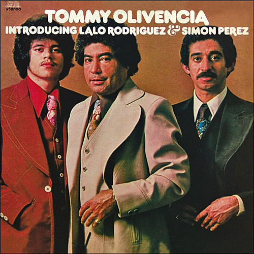 Play & Download Introducing Lalo Rodriguez/Simon Perez by Tommy Olivencia | Napster