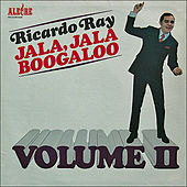 Jala Jala Boogaloo Volume II by Ricardo Ray