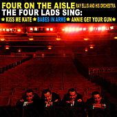 Play & Download Four On The Aisle by The Four Lads | Napster