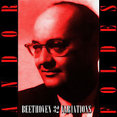 Play & Download Beethoven 32 Variations by Andor Foldes | Napster