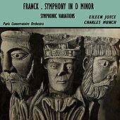 Franck Symphony In D Minor by Paris Conservatoire Orchestra