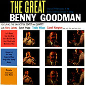 Play & Download The Great Benny Goodman by Benny Goodman | Napster