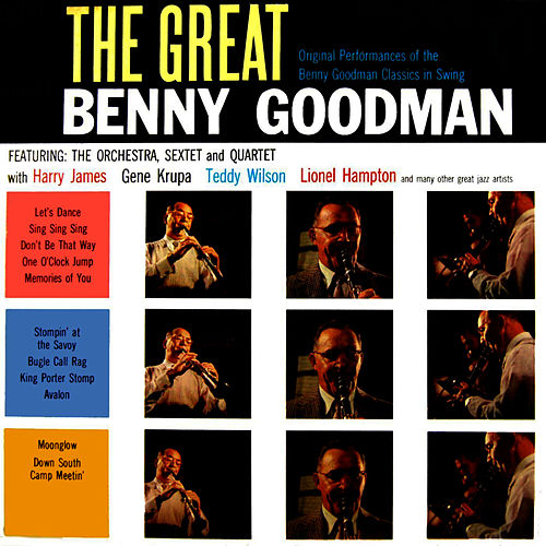 The Great Benny Goodman by Benny Goodman