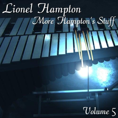 Play & Download More Hampton's Stuff Volume 5 by Lionel Hampton | Napster