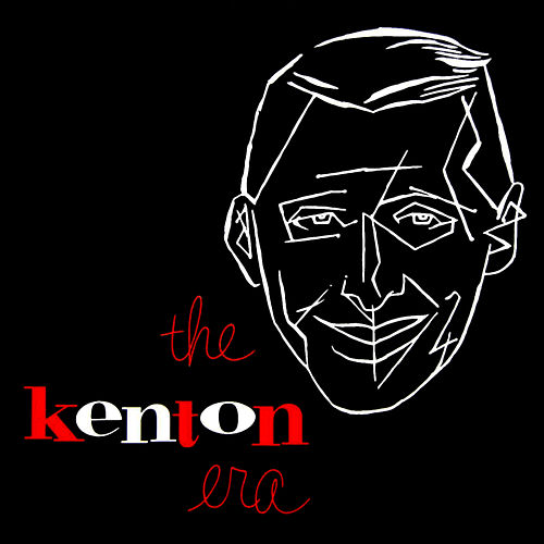 The Kenton Era by Stan Kenton