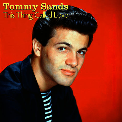This Thing Called Love by Tommy Sands