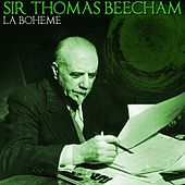 Play & Download La Boheme by Sir Thomas Beecham | Napster