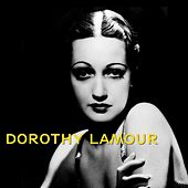 Dorothy Lamour by Dorothy Lamour
