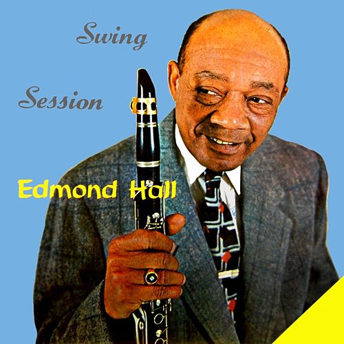 Swing Session by Edmond Hall