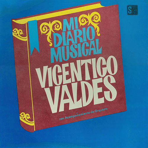 Play & Download Mi Diario Musical by Vicentico Valdes | Napster