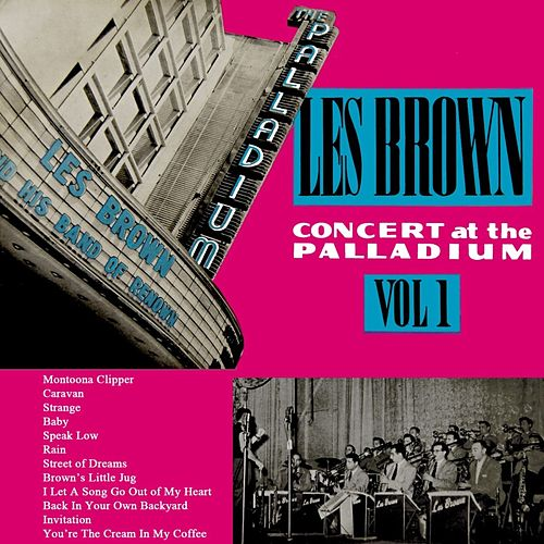 Play & Download Concert At The Palladium Volume 1 by Les Brown | Napster