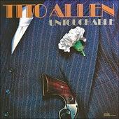 Untouchable by Tito Allen