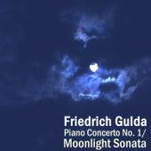 Play & Download Piano Concerto No 1/ Moonlight Sonata by Friedrich Gulda   Napster