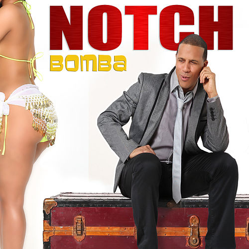 Play & Download Bomba by Notch | Napster
