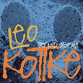 Try And Stop Me von Leo Kottke